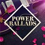 Compilation Power Ballads: The Collection avec Dokken / Foreigner / Alannah Myles / Biffy Clyro / Matchbox 20...