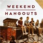 Compilation Weekend hangouts avec Bazzi / Coldplay / Lizzo / Jess Glynne / Clean Bandit...