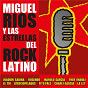 Album Miguel ríos y las estrellas del rock latino de Miguel Ríos