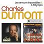 Album Les amours impossibles / a l'olympia de Charles Dumont