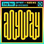 Album Anyway (feat. xerxesbakker) de Lny TNZ