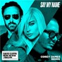 Album Say my name (feat. bebe rexha & J. balvin) de David Guetta