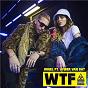 Album Wtf (feat. amber van day) de Hugel