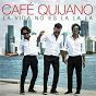 Album La vida no es la la la de Café Quijano