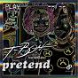 Album Pretend (feat. mathias) de T Bone