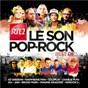 Compilation Rtl2, le son pop - rock: best of avec Kyo / Indochine / Hoshi / Imagine Dragons / Laurent Lamarca...