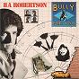 Album Bully for you de Ba Robertson