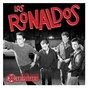 Album Los ronaldos: edición 30 aniversario de Los Ronaldos