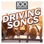 Compilation 100 greatest driving songs avec The Doobie Brothers / Stephen Stills / Buffalo Springfield / Birdy / Christine Mc Vie...