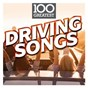 Compilation 100 greatest driving songs avec Jethro Tull / Stephen Stills / Buffalo Springfield / Birdy / Christine Mc Vie...