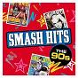 Compilation Smash hits the 90s avec Faith No More / All Saints / J Petrie / P Cunnah / D:ream...