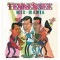 Album MIX-mania de Tennessee