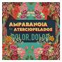Album Dolor, dolor (feat. aterciopelados) de Amparanoia