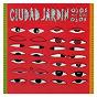 Album Ojos más que ojos de Ciudad Jardín