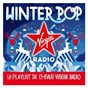 Compilation Virgin radio winter pop 2017 avec Jonny Buckland / Mike Perry / Greg Kurstin / Sia Furler / Sia...