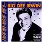 Album Another night with big dee irwin: the complete dimension recordings and more de Big Dee Irwin