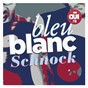 Compilation Bleu, blanc, schnock avec Alain Kan / Jacques Dutronc / Dani / 5 Gentlemen / Jacqueline Taïeb...