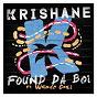 Album Found Da Boi (feat. Wande Coal) de Krishane