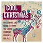 Compilation Cool christmas avec The Flaming Lips / Ross Bagdasarian / Tegan & Sara / Joey Ramone / The Ramones...