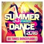 Compilation Fun summer dance 2016 avec Pitbull / David Guetta / Ester Dean / Giorgio Tuinfort / Nick van de Wall...