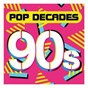 Compilation Pop decades: 90s avec Big Mountain / Cher / The Inner Circle Band / Mark Morrison / The Notorious B.I.G...