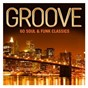 Compilation Groove avec George Benson / David Wolinski / Chaka Khan / Bernard Edwards / Nile Rodgers...