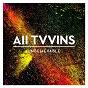 Album Unbelievable de All Tvvins