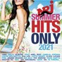 Compilation NRJ Summer Hits Only 2021 avec The Weeknd / Justin Wellington / Master KG & David Guetta / P!NK & Willow Sage Hart / Zoë Wees...