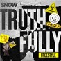 Album Truthfully Freestyle de Snow