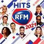 Compilation Hits RFM 2021 avec Ava Max / Julien Doré / Kendji Girac / David Guetta & Sia / Claudio Capéo...