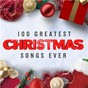 Compilation 100 Greatest Christmas Songs Ever avec The Pogues / Kylie Minogue / Wizzard / Brenda Lee / The Drifters...