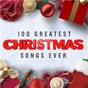 Compilation 100 Greatest Christmas Songs Ever avec Lou Monte / The Pogues / Kylie Minogue / Wizzard / Brenda Lee...