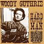 Album Hard travelin' man de Woody Guthrie