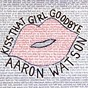 Album Kiss That Girl Goodbye de Aaron Watson