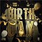 Album Birthday (feat. K-trap) de Youngs Teflon