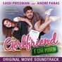 Compilation Girlfriend For Hire (Original Movie Soundtrack) avec Summer / RJ Santillan / Blaze N Kane, Kelly Welt / Schizophrenia, Cholo / Yassi Pressman...