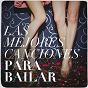 Album Las mejores canciones para bailar de Éxitos FM