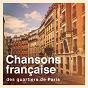 Album Chansons française des quartiers de paris de La Collection En Or des Chansons Françaises, le Meilleur de la Chanson Française, Chansons Françaises de Légende