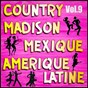 Album Country, madison: mexique, amérique du sud, vol. 9 de Multi-Interpre`tes