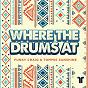 Album Where the drums at de Tommie Sunshine / Funky Craig