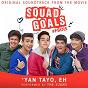 "Album Yan tayo, eh (from ""squad goals"") de The Juans"