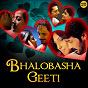Compilation Bhalobasha geeti avec Javed Ali / Iman Chakrabarti / Shreya Ghoshal / Anupam Roy / Anweshaa...