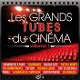 Compilation Les grands tubes du cinéma vol.1 avec Renaud / Vanessa Paradis / M (Mathieu Chedid) / Michael Sembello / Jevetta Steele...