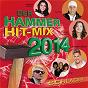 Compilation Der Hammer Hit-Mix 2014 - Schlager avec Vicky Leandros / Wencke Myhre / Heino / Nockalm Quintett / DJ Otzi...