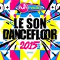 Compilation Le son dancefloor 2015 vol.2 ? 70 tubes avec Mico C / Omi / Major Lazer / DJ Snake / Mø...