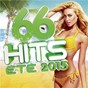 Compilation 66 hits été 2015 avec Cyril Hanouna / Omi / Kendji Girac / Major Lazer / DJ Snake...