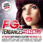 Compilation FG tendances #electro winter 2016 avec Shotgun Tom Kelly / Yall / Gabriela Richardson / Feder / Emmi...