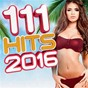 Compilation 111 hits 2016 avec Jamie Lidell / Kungs / Cookin On 3 Burners / Kendji Girac / Soprano...
