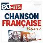 Compilation 80 hits chanson française vol.2 avec Stephan Eicher / Stromae / Florent Pagny / Michel Delpech / Alain Bashung...
