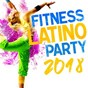 Compilation Fitness latino party 2018 avec Baddy / J Balvin / Willy William / Luis Fonsi / Nacho...